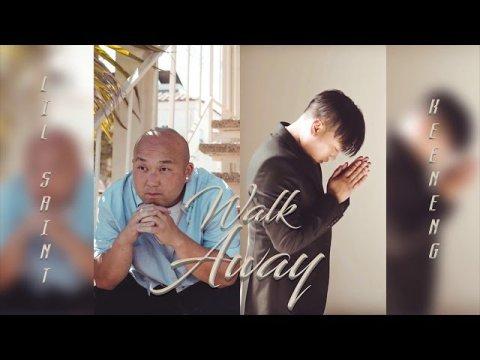 Lil Saint Ft. Keeneng - Walk Away [Hmong Rap 2020]