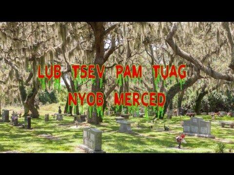 Lub Tsev Pam Tuag Nyob Merced (Scary Story)