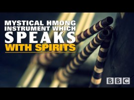 Mystical Hmong Instrument which speaks with Spirits // BBC: Vietnam's Last Qeej Makers