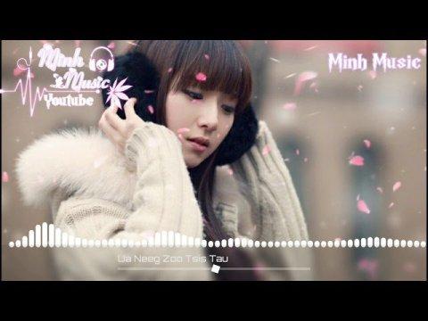 Ntsaim Vaj - Ua Neeg Zoo Tsis Tau Remix Full By Hmong Remix