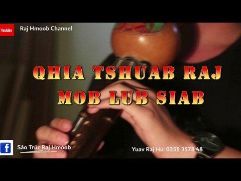 """Qhia Tshuab Raj Taub """"Mob Lub Siab"""" Chaw Muag Raj Hmoob l Hulusi l Flute"""
