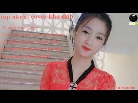 top nkauj cover kho siab (nhạc buồn hmong) nkauj tshiab cover