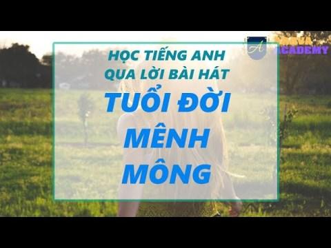 Tuổi Đời Mênh Mông Karaoke    Học từ vựng tiếng Anh qua bài hát Việt    Arava Academy