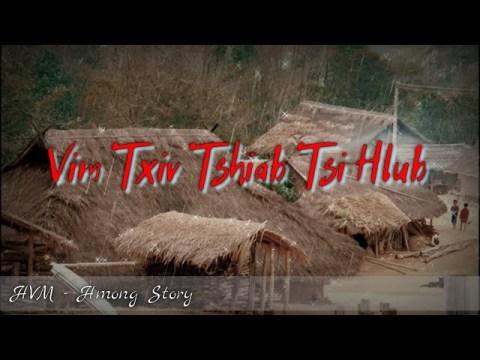 Hmong story - Vim txiv tshiab tsi hlub thiaj rov los nrhiav kuv txiv 07-25-2020