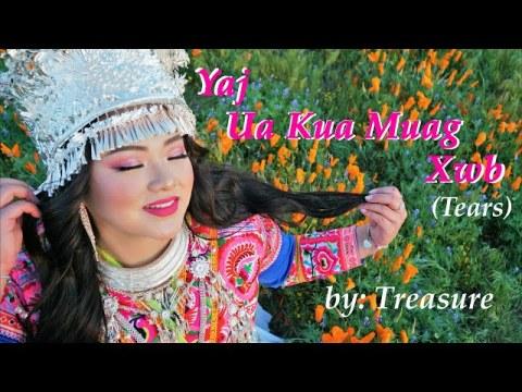 """""""Yaj Ua Kua Muag Xwb"""" (Tears) Original Hmong Song by TREASURE - Official Lyric Video"""