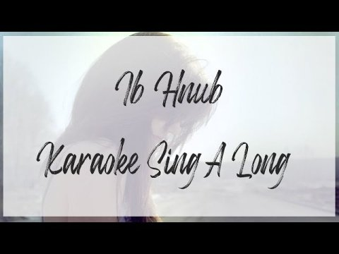 (Hmong Song) One Day (Karaoke) (SingLong)
