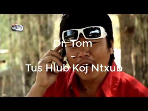 Hmong Music Dr. Tom – Tus Hlub Koj Ntxub | Hmong Classic