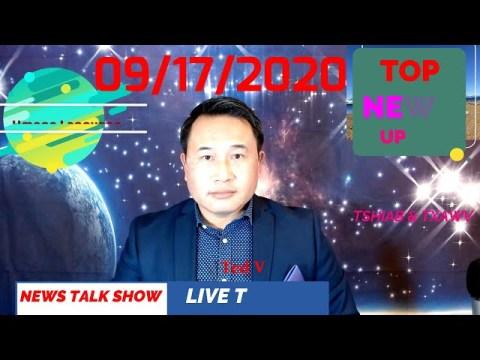 TOP NEWS - LIVE TALK - TED VANG'S NEWS TALK 09/17/2020 (Hmong Language)