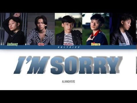 AllKnighters - I'm Sorry (Color Coded Lyrics Eng/Hmong)