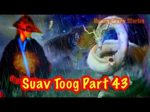 Suav Toog Khawv Koob Dab Tsov ( Hmong Action Saib)Part 43