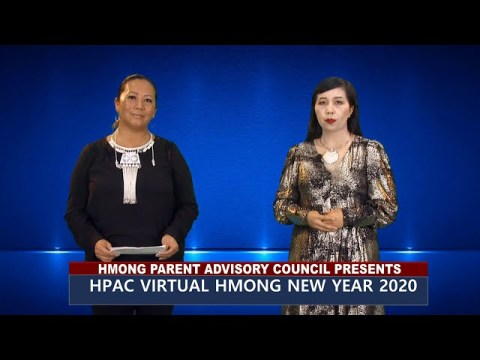 HPAC VIRTUAL HMONG NEW YEAR 2020. Sponsored by St. Paul Public School.