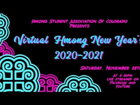 HSA Colorado Presents: Virtual Hmong New Years 2020-2021