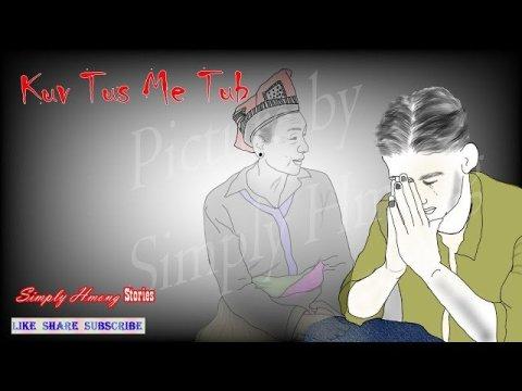 Kuv Tus Me Tub | Scary and Sad Hmong Story 11/30/2020