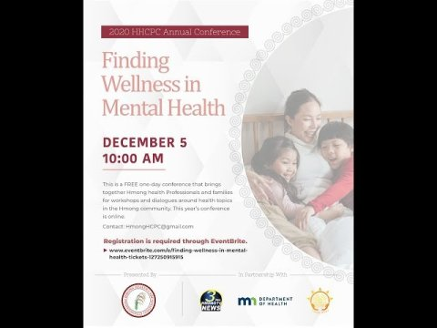 LIVE EVENT | FINDING WELLNESS IN MENTAL HEALTH | BY HMONG HEALTH CARE PROFESSIONALS COALITION.