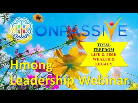 Hmong Webinar TOTAL FREEDOM: Life, Time, Wealth and Legacy 05 14 2021