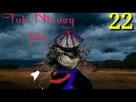 Tub ntsuag pli#22 (the hmong shaman warrir)