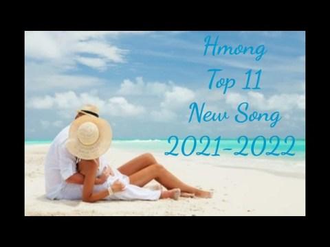 hmong new song 2021-2022 hmong song tawm tshiab zoo mloog kho siab heev