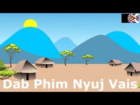 Dab Phim Nyuj Vais (hmong story)