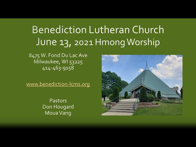 June 13, 2021 -Hmong Worship