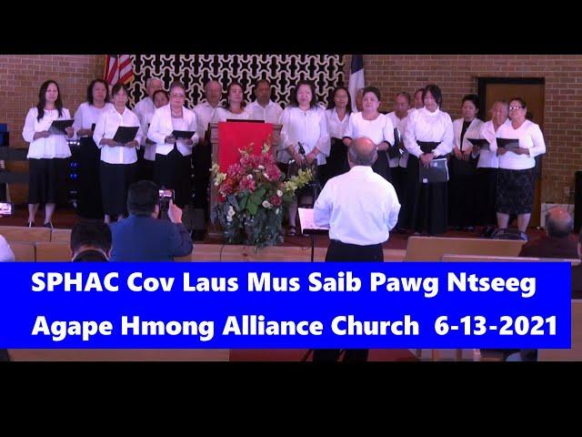 SPHAC Cov Laus Mus Saib Pawg Ntseeg Agape Hmong Alliance Church