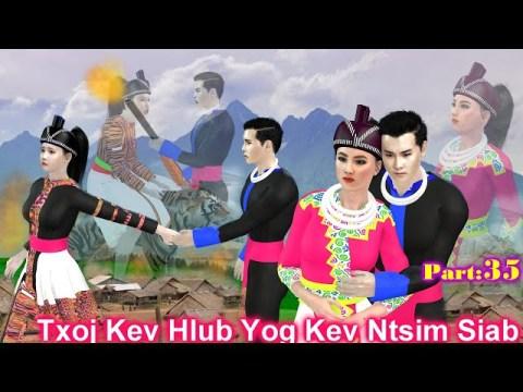 Part9 (Tiam 2)Txoj Kev Hlub Yog Kev Ntsim Siab (Hmong 3D Animation)22/06/2021