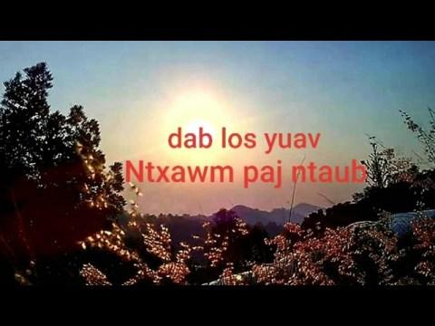 dab los yuav Ntxawm paj ntaub (dab neeg by Paochoua vang)