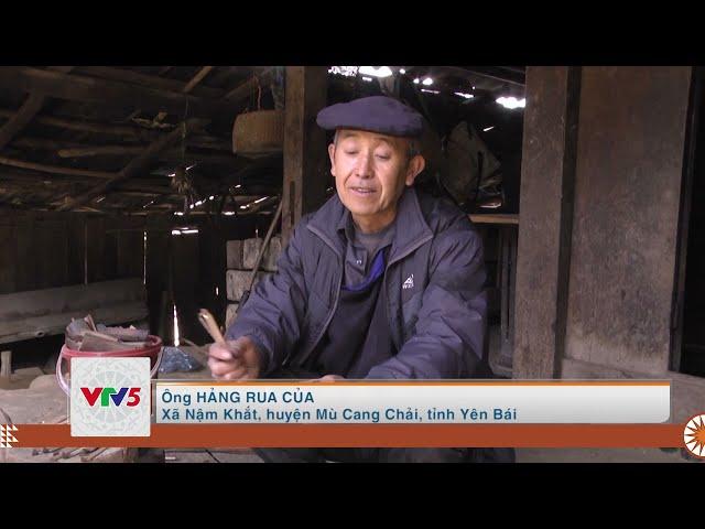 [TIẾNG MÔNG] ĐỘC ĐÁO CÂY BÚT VẼ SÁP ONG CỦA NGƯỜI MÔNG MÙ CANG CHẢI | VTV5