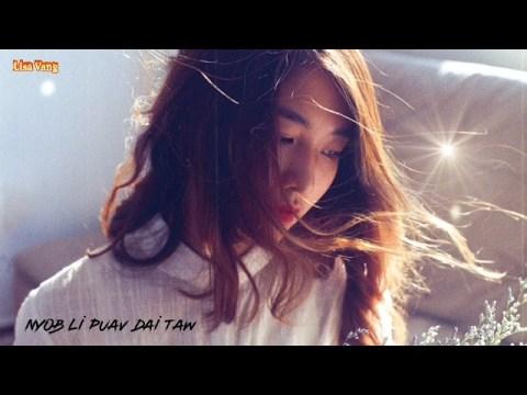 """Hmong New Song """"Ua Neej Li Puav Dai Tawm"""""""