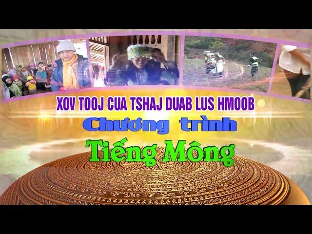 Chương trình truyền hình tiếng Mông ngày 1/8/2021