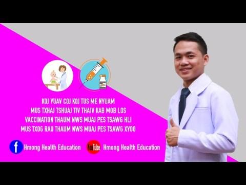 Coj Me Nyuam Mus txhaj Tshuaj Lub Sij Hawm Twg ? Hmong Health Education EP: 02