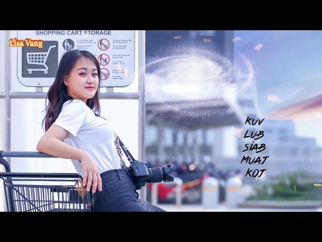 """Hmong Song """"Hauv Kuv Lub Siab Muaj Koj Xwb"""""""