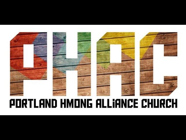 "Portland Hmong Alliance Church 09/12/2021 ""Christ Our Deliverer"" Kx. Zoov Ntxhees Xyooj"
