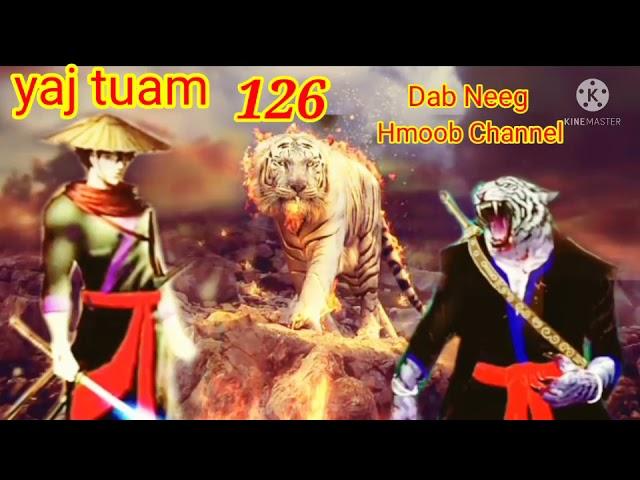 yaj tuam the hmong shaman warrior (part 126)25/9/2021