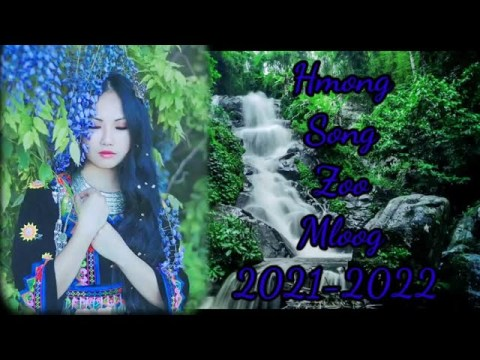 Hmong Song Zoo Mloog 2021-2022 Mloog Daws Kev Kho Siab