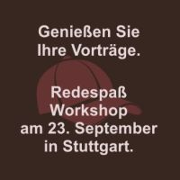 Redespaß-Workshop Stuttgart
