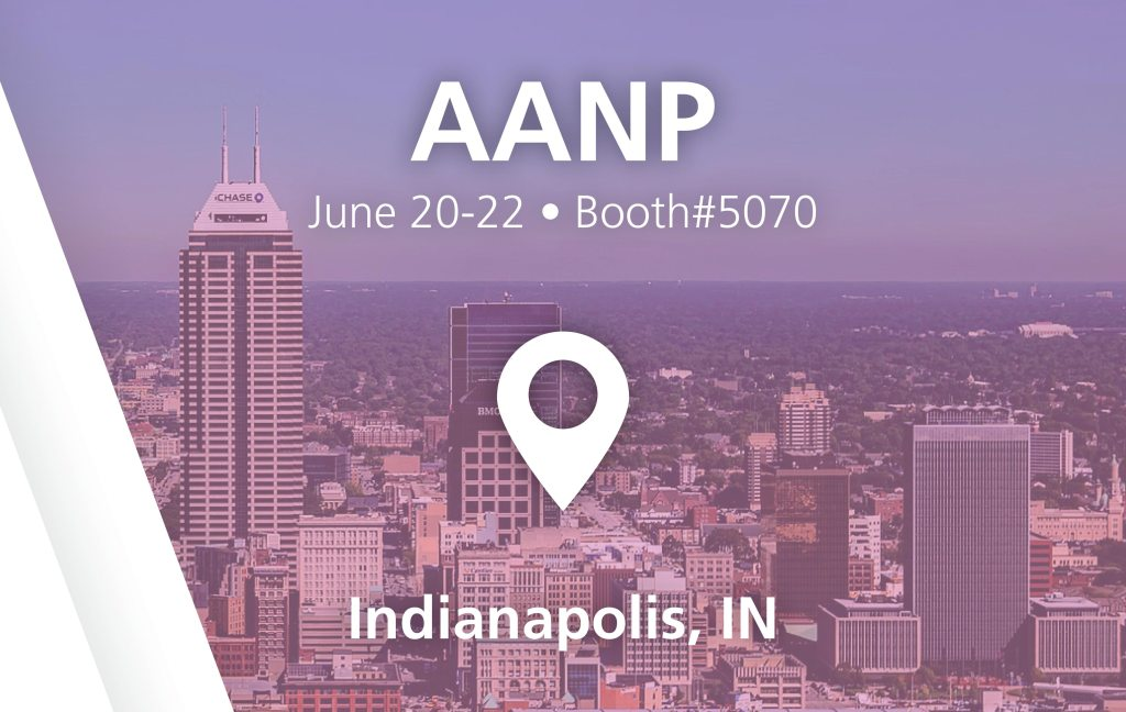 AANP - booth#5070 in Indianapolis, IN - June 20-22