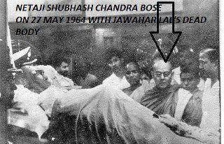 Netaji Subhash Chandra Bose Alive beside Jawaharlal Nehru's Dead Body – Facts Analysis