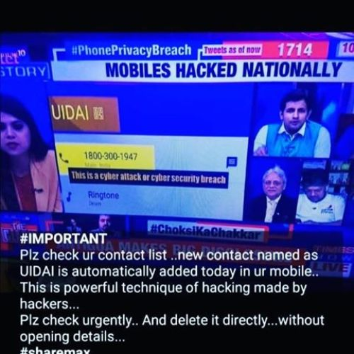 Image about Mobiles Hacked Nationally, Delete UIDAI Contact Immediately