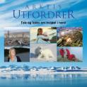 Arktis utfordrer av Sylvi Inez Liljegren (Heftet ...