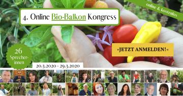 Bio-Balkon Kongress 2020 | Tipps für Selbstversorgung, Naschbalkon, Gemüseanbau, Microgreens & Hochbeet