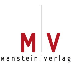 Eine von vielen guten Referenzen: Der ehrwürdige Manstein Verlag