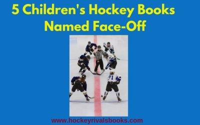 5 Children's Hockey Books Named Face-Off