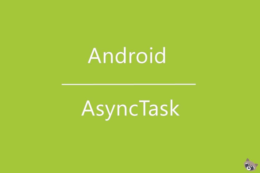 Qué es AsyncTask? :: Web Services en Android [Parte 1]