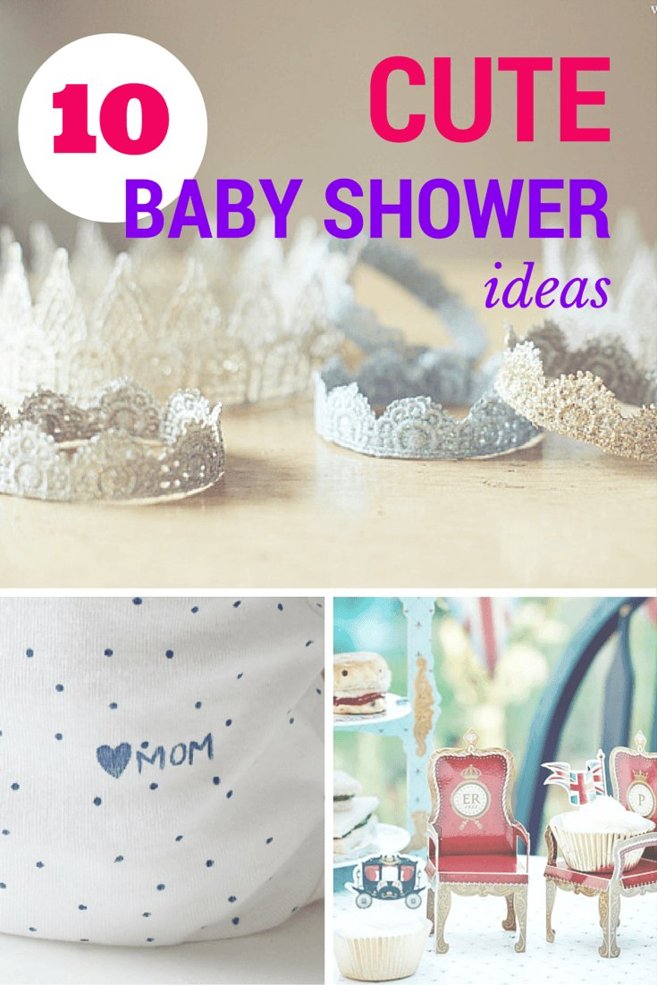 10 Cute Baby Shower Ideas Fit For A Prince Or Princess
