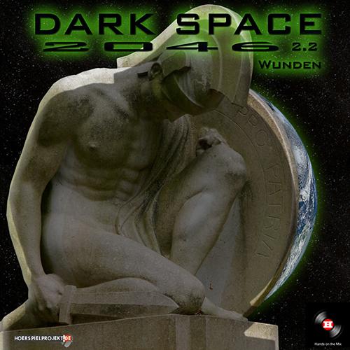 Dark Space 2046 (2.2) Wunden (hörspielprojekt)