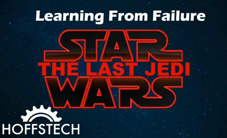 Learning From Failure - Star Wars The LastJedi