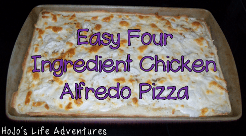 Four Ingredient Easy Chicken Alfredo Pizza