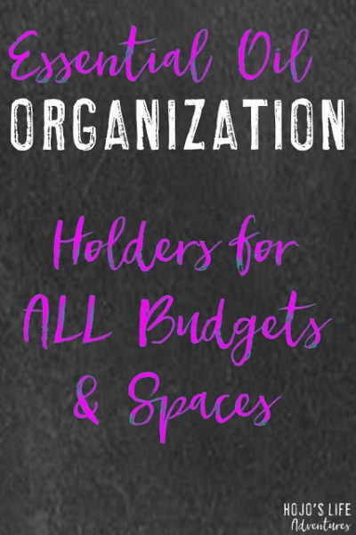 Essential Oil Organization – Holders for All Budgets & Spaces