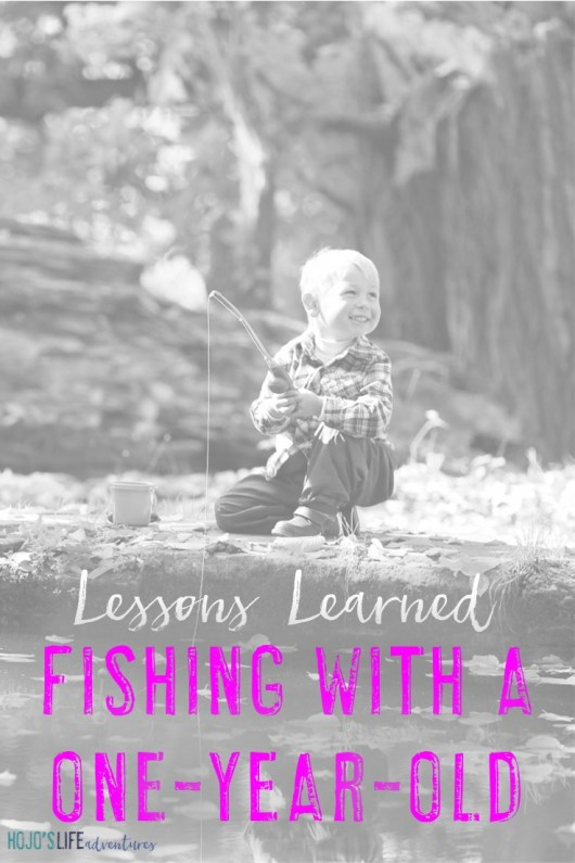 Our children can teach us so many lessons each day if we take the time to see and hear them. Here one mom shares the life lessons her one-year-old taught her while out fishing.