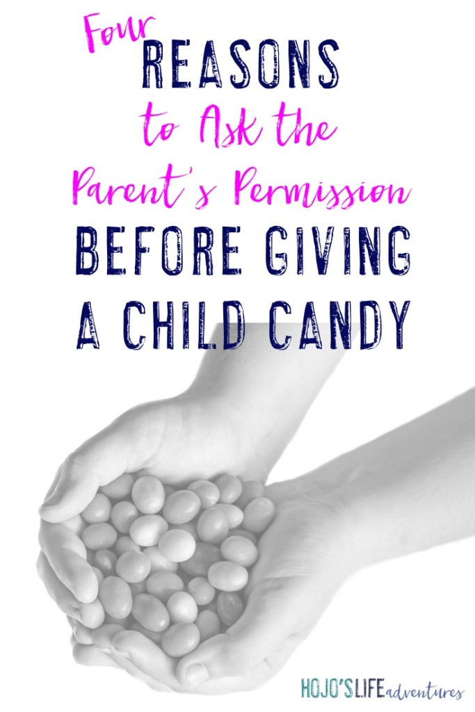Do you offer candy to children without the parent's permission? Even in the most well intentioned situations, you should avoid doing this. Here are four reasons why!